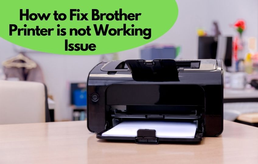 Brother Printer is not working