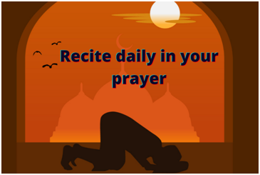 Recite daily in your prayer