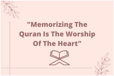 Significance Of Quran Memorization for Muslims